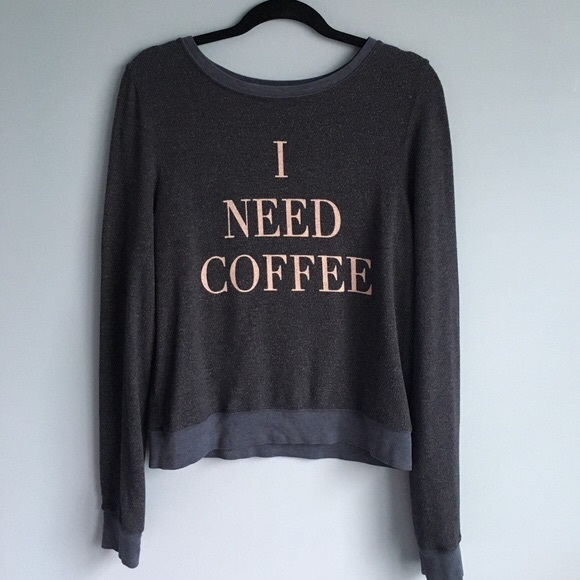 "Wildfox Tops - Wildfox ""I Need Coffee"" Sweatshirt"
